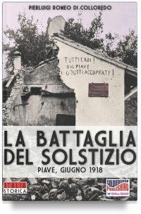 La battaglia del Solstizio (Piave, giugno 1918)