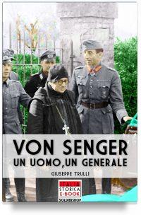 Von Senger – Un uomo, un generale