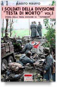 """I soldati della divisione """"Testa di morto"""" – Vol. 1"""