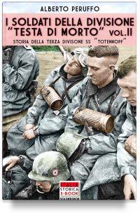 """I soldati della divisione """"Testa di morto"""" – Vol. 2"""
