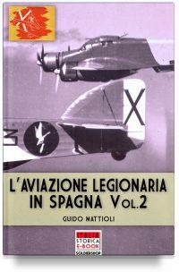 L'aviazione legionaria in Spagna – Vol. 2