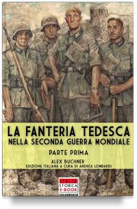 La fanteria tedesca durante la Seconda Guerra Mondiale – Parte 1
