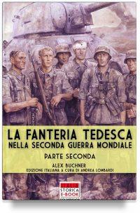 La fanteria tedesca durante la Seconda Guerra Mondiale – Parte 2