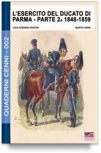 L'esercito del Ducato di Parma parte seconda – Seconda parte 1848-1859