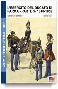 L'esercito del Ducato di Parma – Parte terza 1848-1859