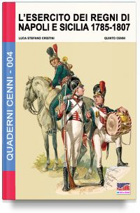 L'esercito dei Regni di Napoli e Sicilia 1785-1807