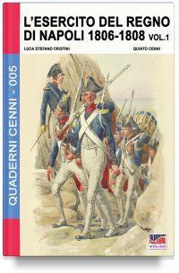L'esercito del Regno di Napoli 1806-1808 – Vol. 1