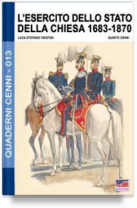 L'esercito dello stato della Chiesa 1683-1870