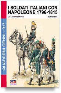 I soldati italiani con Napoleone 1796-1815
