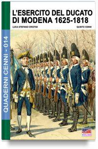 L'esercito del Ducato di Modena 1625-1818 – Vol. 1
