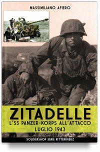 Zitadelle – L'SS Panzer-Korps all'attacco Luglio 1943