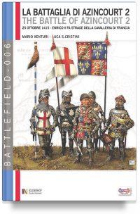 La battaglia di Azincourt – Vol. 2