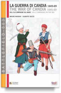 La Guerra di Candia (1645-1669) – Vol. 2: Le campagne sul mare (super offerta)