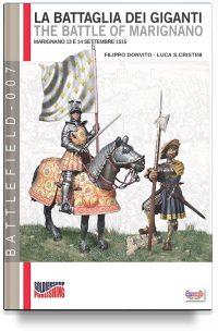 La battaglia dei Giganti: Marignano, 13-14 settembre 1515  (2a edizione)