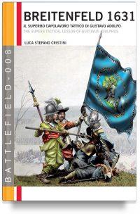 Breitenfeld (1631): il superbo capolavoro tattico di Gustavo Adolfo
