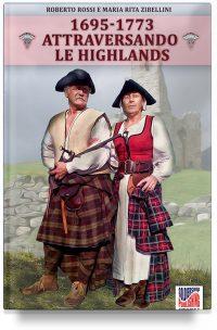 Attraversando le Highlands 1695-1773