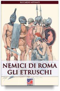 Nemici di Roma: gli Etruschi