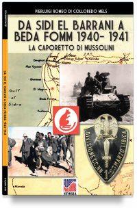 Da Sidi el Barrani a Beda Fomm 1940-1941 – La Caporetto di Mussolini
