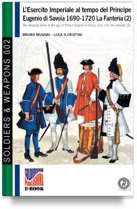 L'esercito imperiale al tempo del principe Eugenio di Savoia 1690-1720 – La fanteria 2 (super offerta)