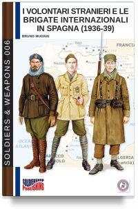 I volontari stranieri e le brigate internazionali in Spagna (1936-39) 2a versione