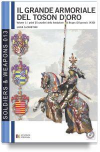 Il Grande armoriale del Toson d''Oro – Vol. 1