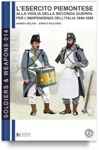 L'esercito piemontese alla vigilia della seconda guerra per l'indipendenza dell'Italia (1849 – 1859) – Vol. 2
