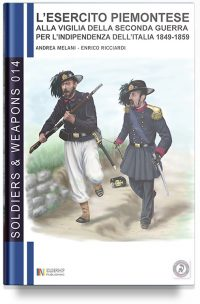 L'esercito Piemontese alla vigilia della seconda guerra d'Indipendenza 1848-1859 – 1 La fanteria