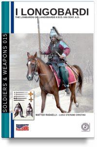 I Longobardi II a.C. – VIII secolo d.C. (2a edizione full color)