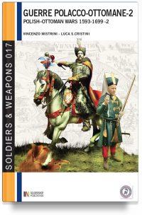 Guerre Polacco-Ottomane 1593-1699 – Vol. 2 Gli scontri armati