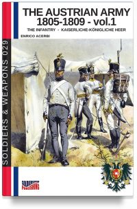 The Austrian army 1805-1809 – Vol. 1 The infantry