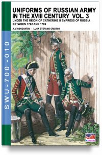 Uniforms of Russian army in the XVIII century – Vol. 3