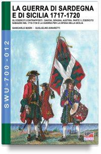 La Guerra di Sardegna e di Sicilia 1717-1720 – L'esercito sabaudo