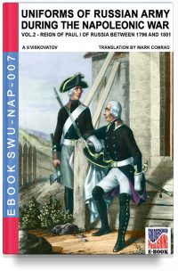 Uniforms of Russian army during the Napoleonic war – Vol. 2