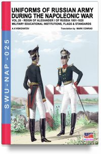 Uniforms of Russian army during the Napoleonic war – Vol. 20 Military educational institutions, flag & standards