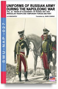 Uniforms of Russian army during the Napoleonic war – Vol. 22 The temporary forces