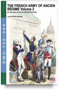 The French Army of Ancien Régime Volume 2