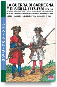 La Guerra di Sardegna e di Sicilia 1717-1720 – Vol. 1