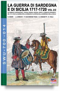 La Guerra di Sardegna e di Sicilia 1717-1720 – Parte 2 volume 2 L'esercito spagnolo