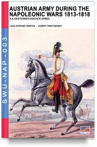 Austrian army during the napoleonic wars 1813-1818