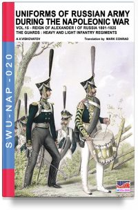 Uniforms of the Russian army during the Napoleonic war – Vol. 15