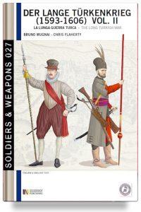 Der Lange Türkenkrieg (1593-1606) – La Lunga Guerra Turca vol. 2