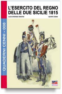 L'esercito del Regno delle due Sicilie 1815