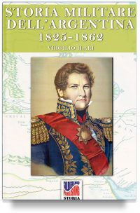 Storia Militare dell'Argentina 1825-1862 – Vol. 2
