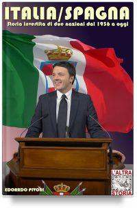 Italia/Spagna – Storia invertita di due nazioni dal 1936 a oggi