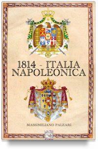 1814 – Italia napoleonica