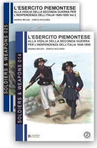L'esercito piemontese alla vigilia della seconda guerra per l'indipendenza dell'Italia (1849-1859) – Vol. 1 e 2