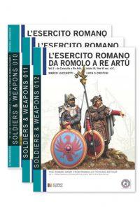 L'esercito romano da Romolo a re Artù (3 volumi)