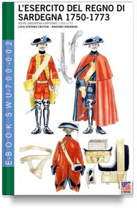 L'esercito del Regno di Sardegna 1750-1773