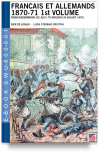 Francais et Allemands 1870-71 1st Volume – Dick De Lonlay – French-Prussian war art colour drawings 1st Vol.