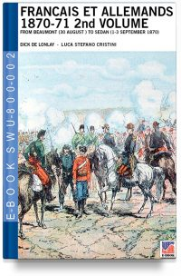 Francais et Allemands 1870-71 2nd Volume – Dick De Lonlay – French-Prussian war art colour drawings